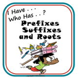 I Have . . . Who Has . . ? Prefixes, Suffixes, and Roots