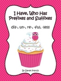 I Have, Who Has Prefixes and Suffixes - Cupcake Theme
