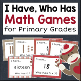I HAVE WHO HAS Games for Primary Math
