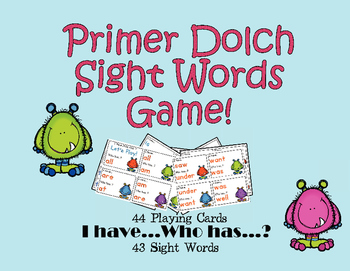 I Have, Who Has Primer Dolch Monster Sight Words Game