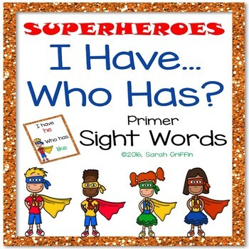 I Have, Who Has? ~ Primer Sight Word Game ~ Superheroes