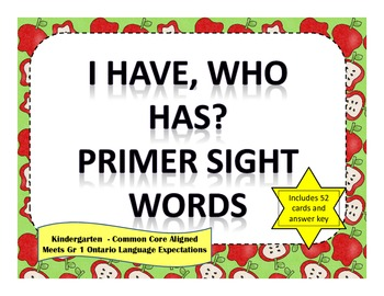 I Have, Who Has - Primer Sight Words