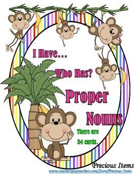 I Have... Who Has?  Proper Nouns