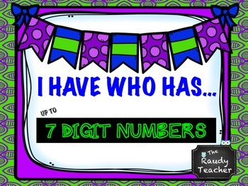 I Have Who Has Quantity Cards up to 7 Digit Numbers