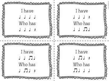 I Have Who Has - Quarter Note, Eighth Notes, Quarter Rest
