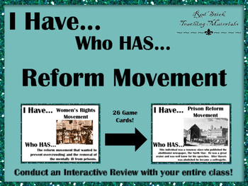 I Have..Who Has.. Reform Movements