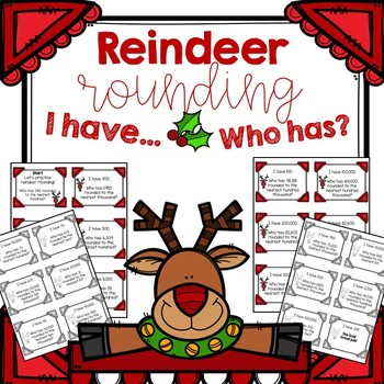 I Have, Who Has - Reindeer Rounding