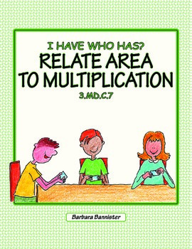 I Have Who Has? Relate Area to Multiplication