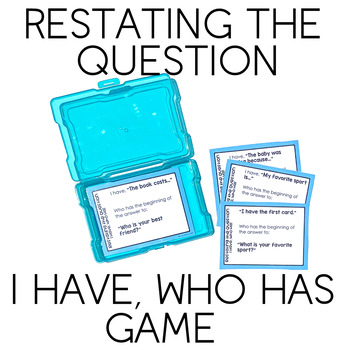 I Have, Who Has: Restating The Question