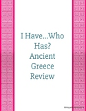 I Have Who Has Review Game Ancient Greece