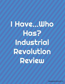 I Have Who Has Review Game Industrial Revolution