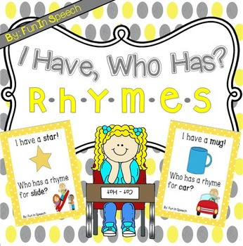I Have, Who Has? - Rhyming Activity Pack