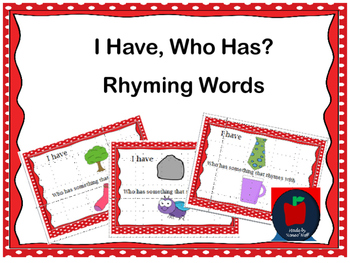 I Have, Who Has? Rhyming Words