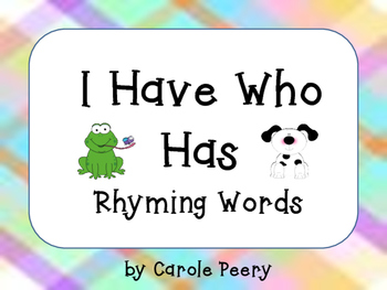 I Have Who Has Rhyming Words