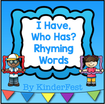 I Have, Who Has? - Rhyming Words