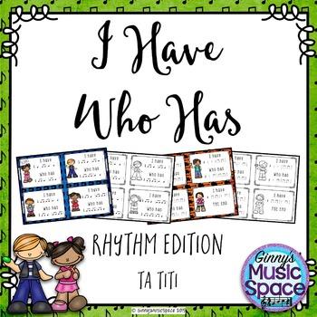 I Have Who Has Rhythm Edition {Ta TiTi}