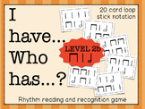 I Have... Who Has...? Rhythm Game (Half Note/Quarter Note/