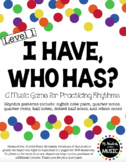 I Have, Who Has? Rhythm Game: Level 1