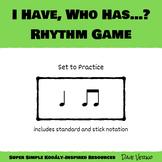 I Have, Who Has? Rhythm Game - Level 1 Rhythms