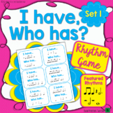 I Have Who Has Rhythm Music Game Set 1