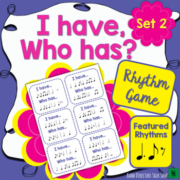 I Have, Who Has – Rhythm Game Set 2