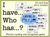 I Have... Who Has...? Rhythm Game (Sixteenth Notes)