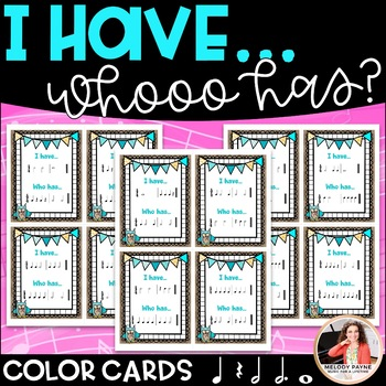 I Have... Who Has? Rhythm Game for Elementary Music Students
