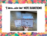 I Have...Who Has...Rhythmic Note Duration Game (16th-whole)