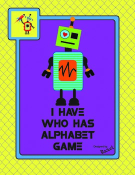 I Have, Who Has Robot Alphabet Game