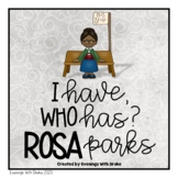 I Have Who Has Rosa Parks Card Set