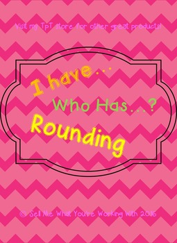 I Have, Who Has Rounding