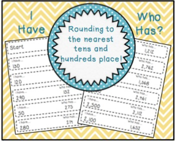 I Have, Who Has? Rounding Activity!