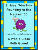 Place Value Game-I Have, Who Has Rounding to the Nearest 1