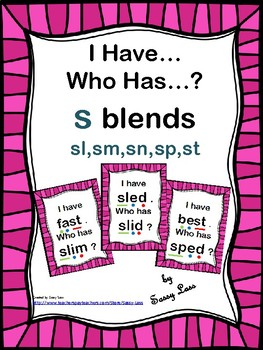 I Have... Who Has S-blends sl, sm, sn, sp, st CCSS