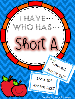 I Have, Who Has SHORT A WORDS
