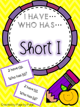 I Have, Who Has SHORT I WORDS