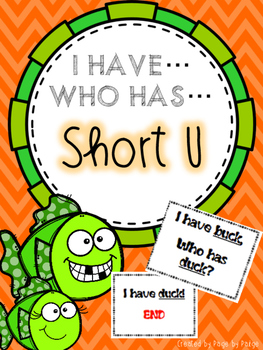 I Have, Who Has SHORT U WORDS