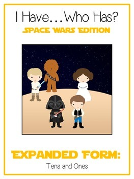 I Have Who Has - SPACE WARS - Expanded Form - Tens and Ones