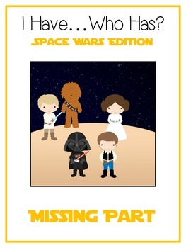 I Have Who Has - SPACE WARS - MISSING NUMBER PART - Math Folder Game
