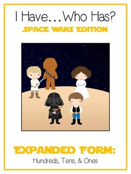 I Have Who Has SPACE WARS Math Game - Expanded Form 3 Digit 100 10 1 Place Value