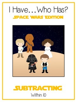 I Have Who Has - SPACE WARS - Subtracting within 10 - Math Folder Game