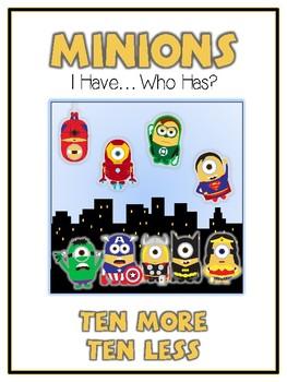 I Have Who Has - SUPERHERO MINIONS - Ten More Ten Less - Math Folder Game