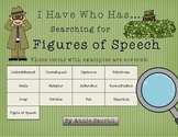 I Have Who Has: Searching for FIGURES OF SPEECH- ELA Common Core