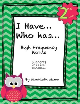 I Have, Who Has? Second Grade High Frequency Words Game