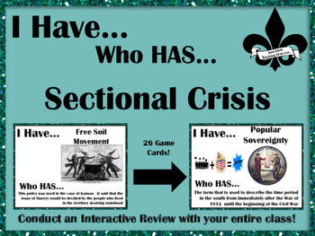 I Have..Who Has..Sectional Crisis