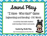 I Have, Who Has Game - Segmenting and Blending  CVC Words Learning Set