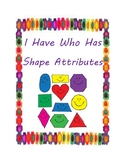 I Have Who Has Shape Attributes Game