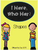 I Have, Who Has - Shapes
