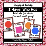 I Have, Who Has-Shapes & Colors