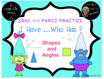 Geometry: I Have..Who Has? SBAC, PARCC Test Prep